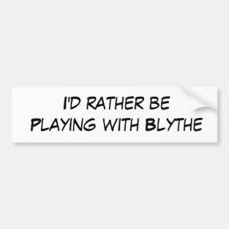 Estaría jugando bastante con Blythe Pegatina Para Coche
