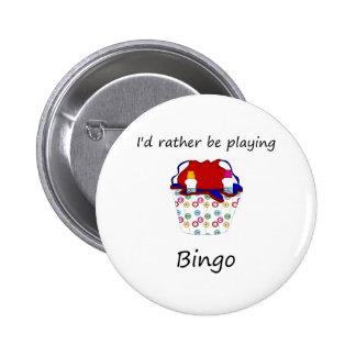 Estaría jugando bastante el bingo (el bolso) chapa redonda de 5 cm