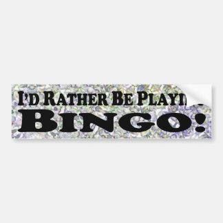estaría jugando bastante el bingo - pegatina para  pegatina para coche