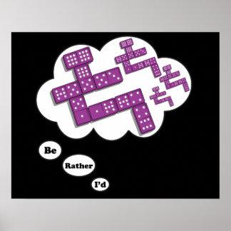 Estaría jugando bastante los dominós 3 posters