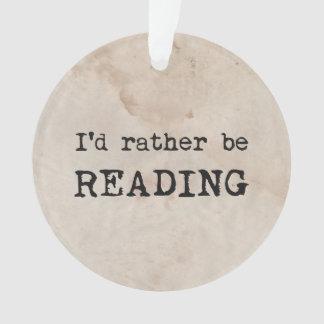 Estaría leyendo bastante