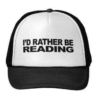 Estaría leyendo bastante gorras de camionero