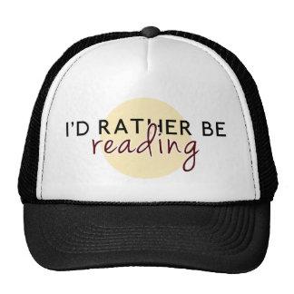 Estaría leyendo bastante - para los aficionados a gorros