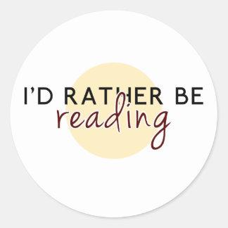 Estaría leyendo bastante - para los aficionados a  etiqueta redonda