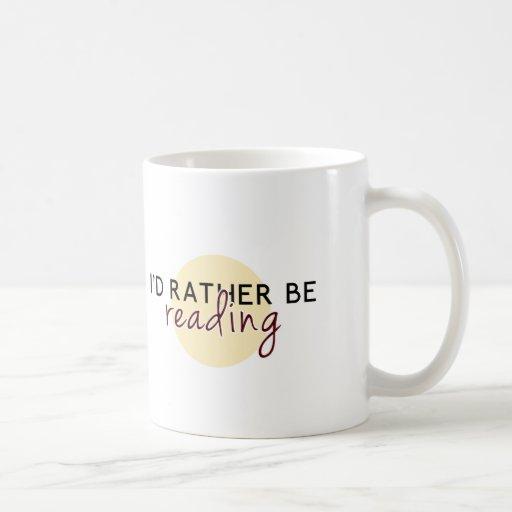 Estaría leyendo bastante - para los aficionados a  taza