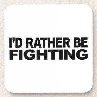 Estaría luchando bastante posavaso
