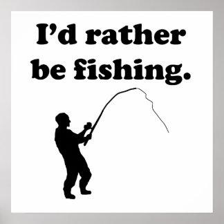 Estaría pescando bastante poster