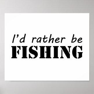 Estaría pescando bastante póster