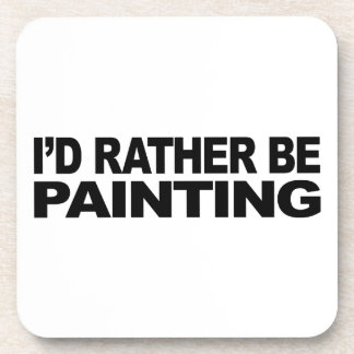 Estaría pintando bastante posavasos