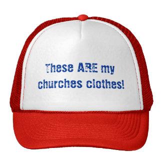¡Éstas SON mi ropa de las iglesias! Gorro