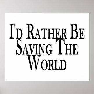 Esté ahorrando bastante el mundo póster