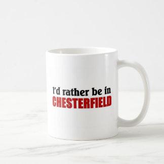 Esté bastante en Chesterfield Taza