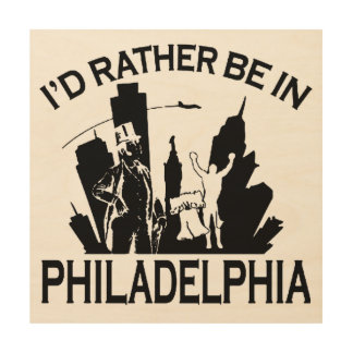 Esté bastante en Philadelphia Impresiones En Madera