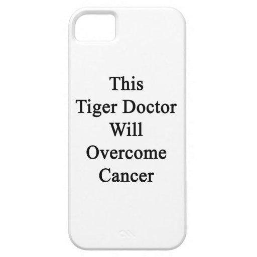 Este cáncer del doctor Will Overcome del tigre iPhone 5 Cárcasa