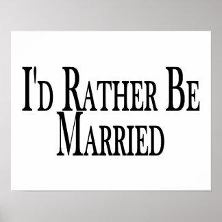 Esté casado bastante póster