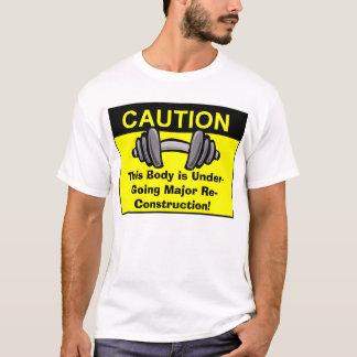 ¡Este cuerpo está experimentando la reconstrucción Camiseta