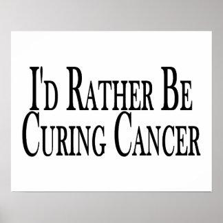 Esté curando bastante al cáncer póster