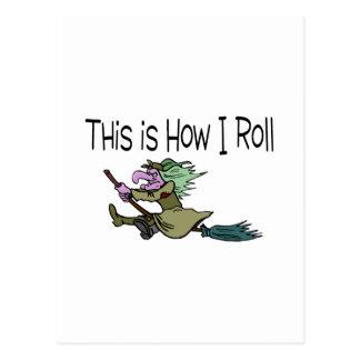 Éste es cómo ruedo a la bruja de Halloween Tarjeta Postal