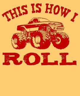 Éste es cómo ruedo - monster truck camiseta