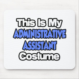Éste es mi traje del ayudante administrativo tapetes de ratones