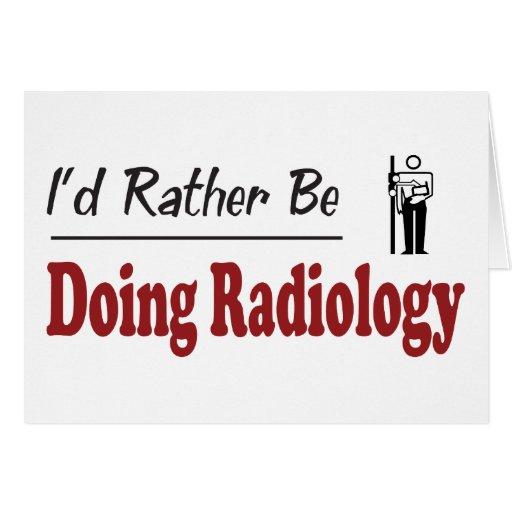 Esté haciendo bastante la radiología felicitación