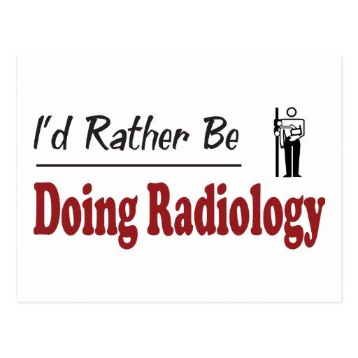 Esté haciendo bastante la radiología postales