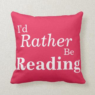 Esté leyendo bastante la almohada