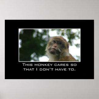 Este mono cuida de modo que no lo haga tuviera que póster