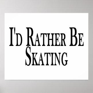 Esté patinando bastante poster