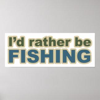 Esté pescando bastante posters