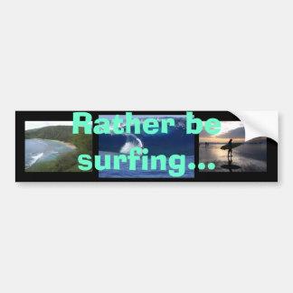 Esté practicando surf bastante… pegatina para coche