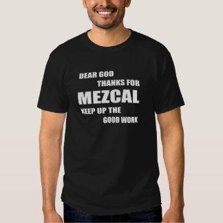 Estimadas gracias de dios por Mezcal Camiseta