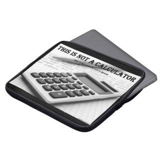 """""""Esto no es una calculadora """" Funda Para Ordenador"""