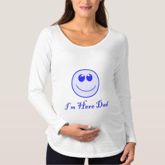Estoy aquí papá camiseta de premamá