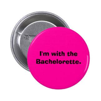 Estoy con el Bachelorette. Chapa Redonda 5 Cm