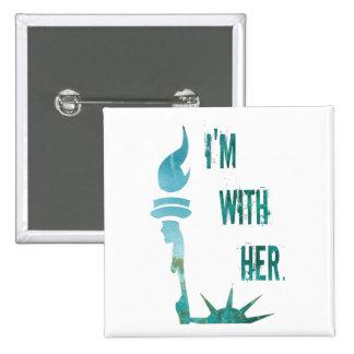 Estoy con su señora Liberty Protest Button Chapa Cuadrada