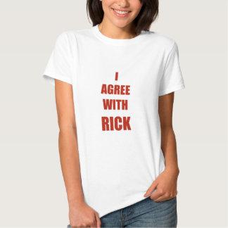 Estoy de acuerdo con Rick Camiseta