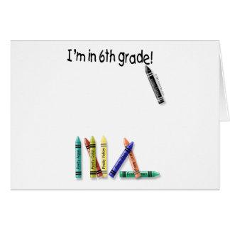 ¡Estoy en el 6to grado! Tarjeta De Felicitación