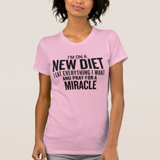 """""""Estoy en una nueva dieta - camiseta divertida"""