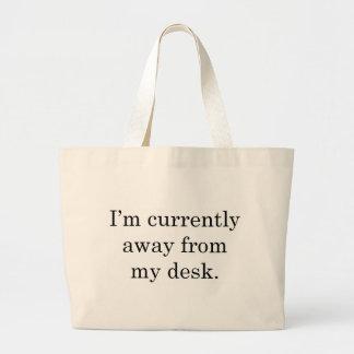 Estoy lejos de mi escritorio bolsa tela grande