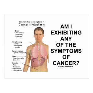 ¿Estoy que exhibe síntomas de cáncer? Postal