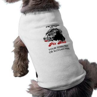 Estoy votando por el pitbull camisetas de mascota