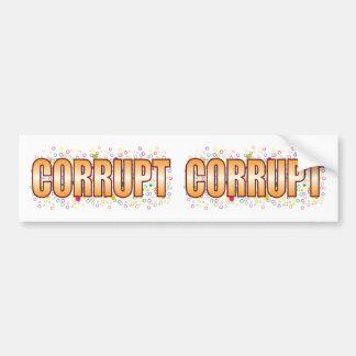 Etiqueta corrupta de la burbuja pegatina para coche
