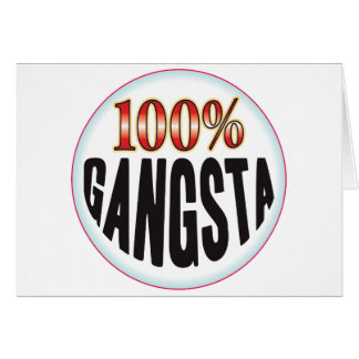 Etiqueta de Gangsta Tarjeta De Felicitación