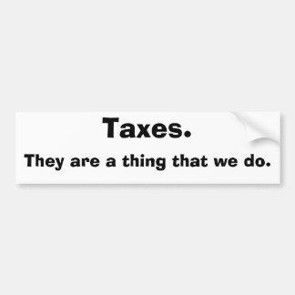 Etiqueta engomada de parachoques de los impuestos pegatina para coche
