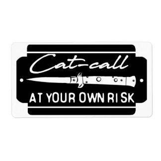 Etiqueta Llamada del gato en su propio riesgo