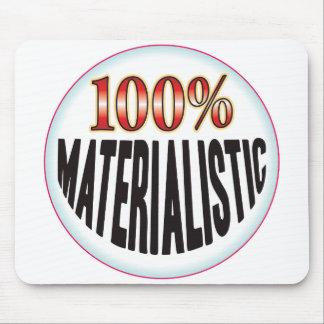 Etiqueta materialista tapete de ratón