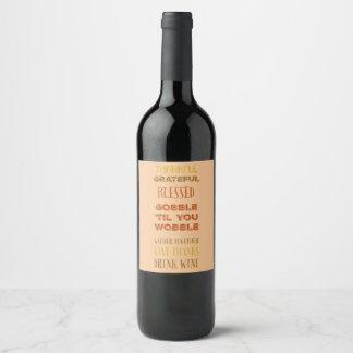 Etiqueta Para Botella De Vino Dé el vino de la bebida de las gracias