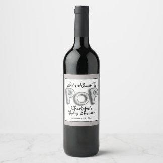Etiqueta Para Botella De Vino Ella está a punto de hacer estallar el texto del