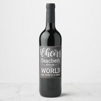 Etiqueta Para Botella De Vino Pizarra de la cita del aprecio del profesor